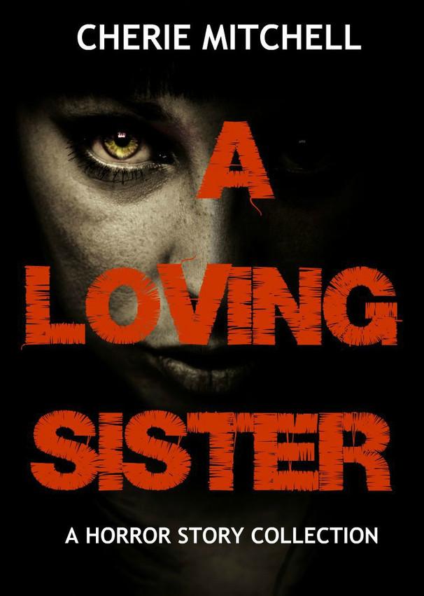 A Loving Sister