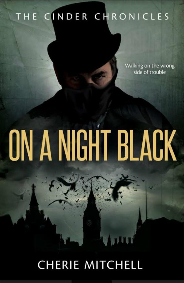 On A Night Black - Book 2, The Cinder Chronicles