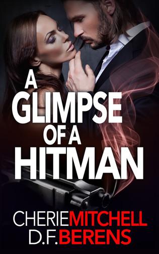 A Glimpse of a Hitman