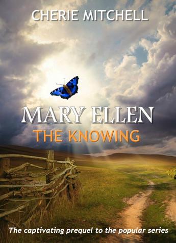 Mary Ellen - The Knowing Prequel