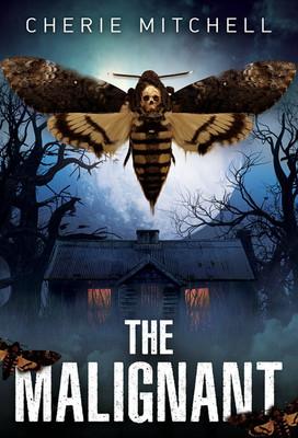 The Malignant