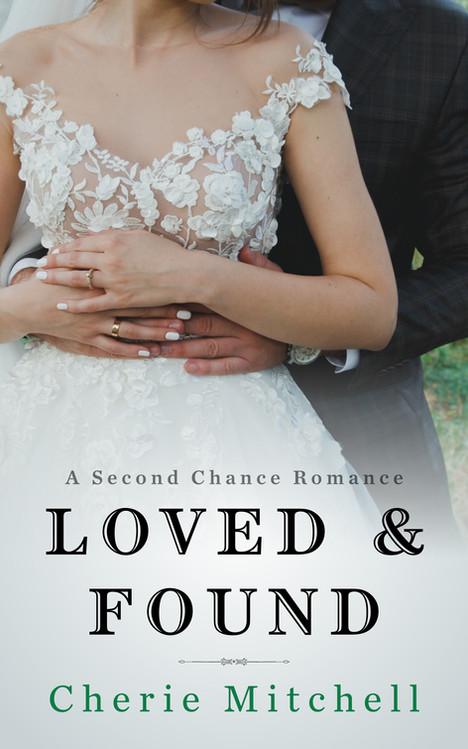 Loved & Found - A Second Chance Romance
