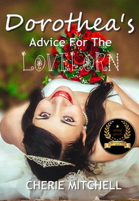 Dorothea's Advice for the Lovelorn