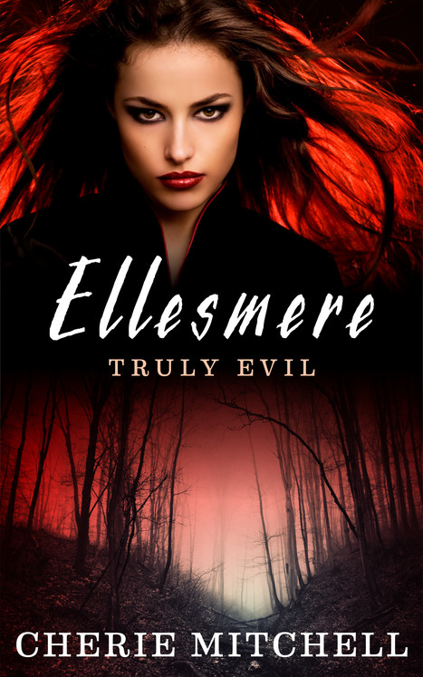 Ellesmere, Truly Evil - COMING SOON