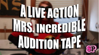 Live Action Mrs. Incredible Audition Tap