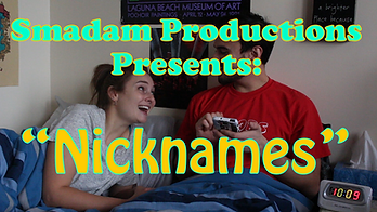 Nicknames by Smadam Productions