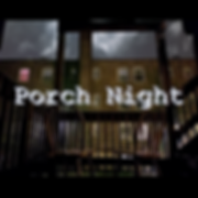 Porch Night With Text - Square.png