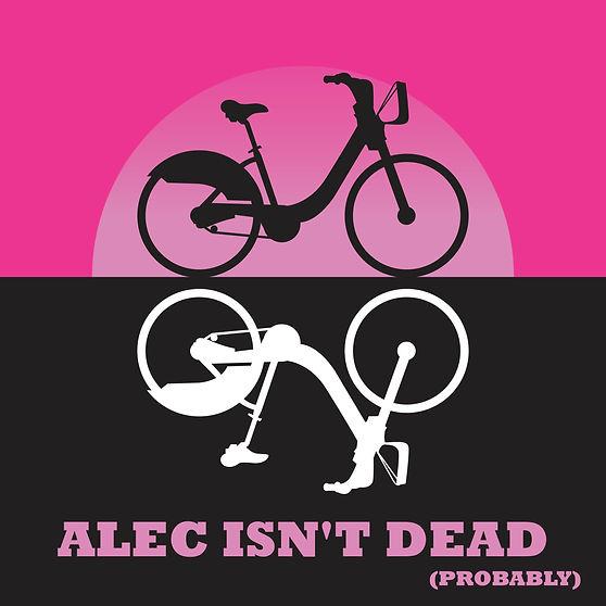 Smadam Productions presents Alec Isn't Dead (Probably)