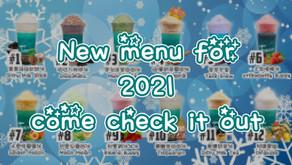 New menu for 2021! come come check it out