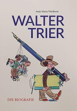 Walter Trier Biografie