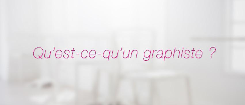Qu'est-ce qu'un graphiste ?