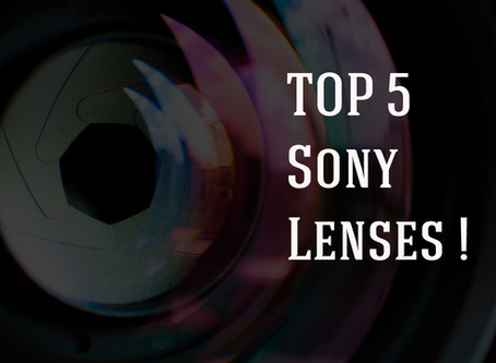 Top 5 Sony Lenses
