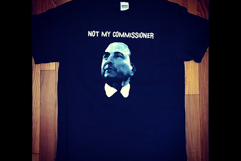 Not My Comissioner - Gary Bettman