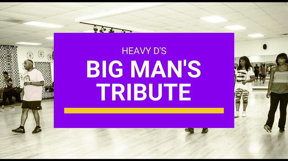 Heavy D Big Man's Tribute Line Dance