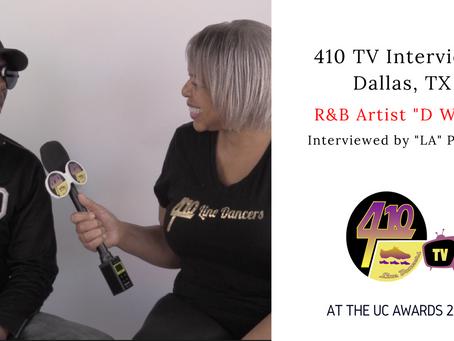 410 TV Interviews R&B Artist D Whit
