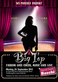 Big Top im Zirkus Nock - Fashion Goes Circus, Music Goes Live