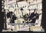 Modern Day Heroes im Nordberg City