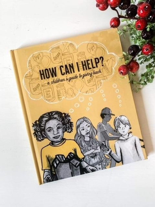 """""""How Can I Help?"""" Children's Book"""