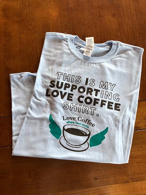 Support Love Coffee Tee
