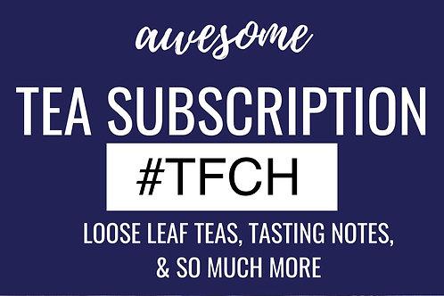 TFCH Monthly Loose Leaf  Suki Tea Subscription