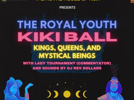 The Royal Youth KiKi Ball