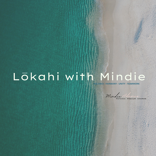 Lokahi with Mindie (Jan 1 - June 30, 2021)