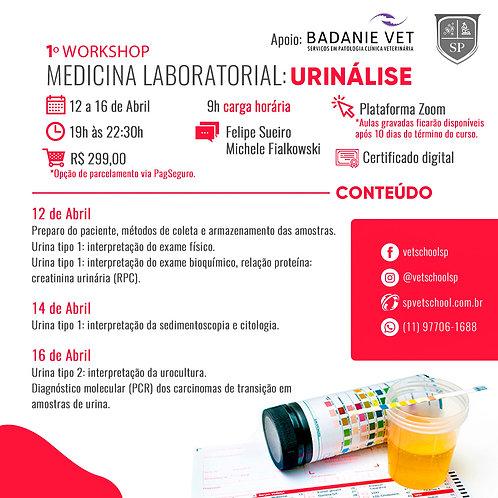 1º Workshop de Medicina Laboratorial - Urinálise