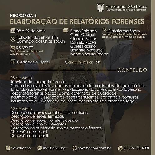 Curso de Necropsia e Elaboração de Relatórios Forenses.