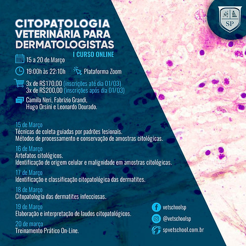 1º Curso De Citopatologia Veterinária para Dermatologistas.