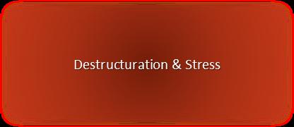ACCUEIL - Destructuration et Stress.png