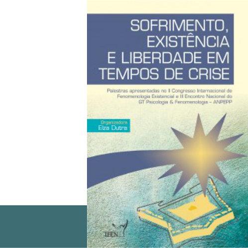 Livro Sofrimento, Existência e Liberdade em Tempos de Crise