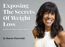 Exposing the Secrets of Weight Loss And My Four Steps To Greater Fitness