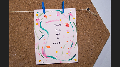 don't tell me to smile - handmade greeting card