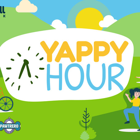 Yappy Hour is Coming Up