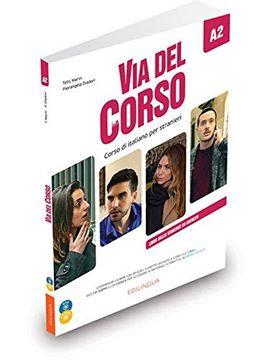 VIA DEL CORSO A2- LIBRO DELLO STUDENTE ED ESERCIZI