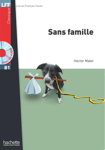 SANS FAMILLE : NIVEAU A2-B1