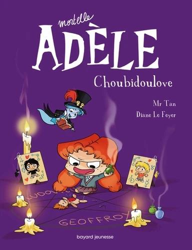 Mortelle Adèle: Choubidoulove