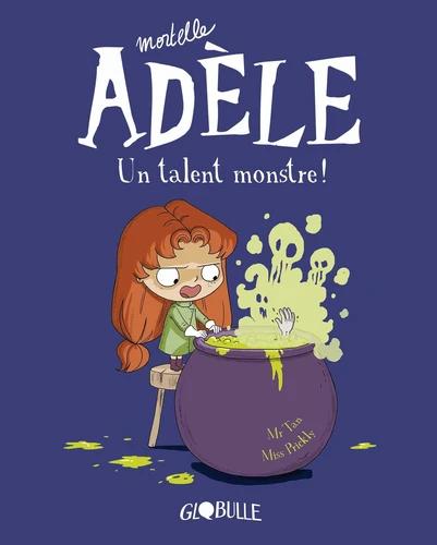 Mortelle Adèle: Un talent monstre!