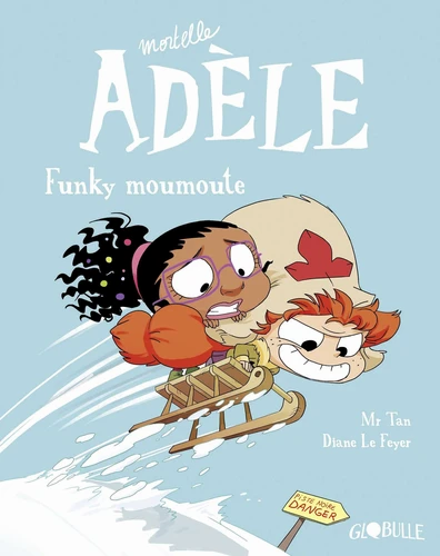 Mortelle Adèle: Funky moumoute