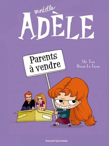 Mortelle Adèle: Parents à vendre