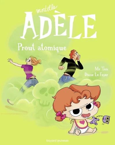 Mortelle Adèle: Prout atomique
