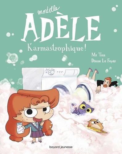 Mortelle Adèle: Karmastrophique