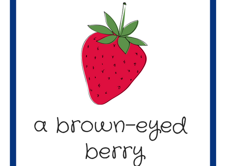 Introducing, A Brown-Eyed Berry