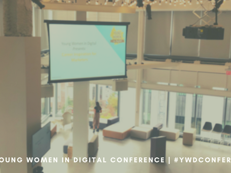 Inspiring career lessons from the 2019 Young Women in Digital Conference