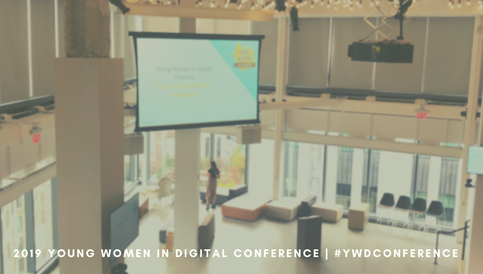 Young Women in Digital Conference | #YWDConference
