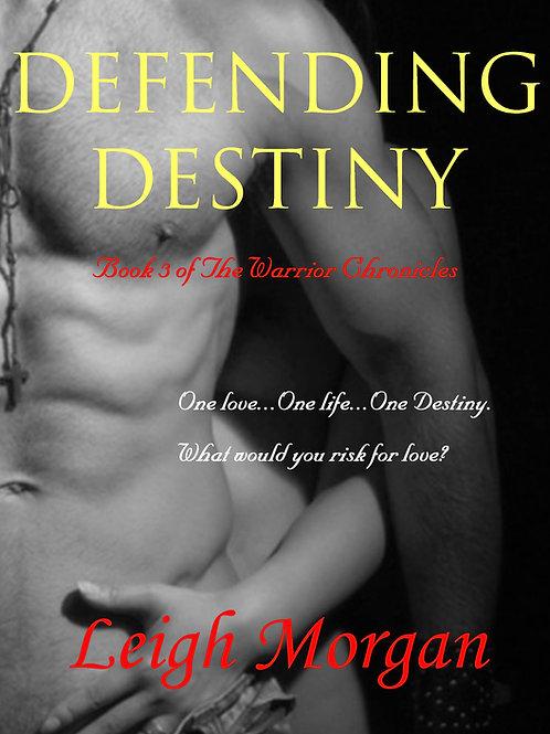 DEFENDING DESTINY  (digital)