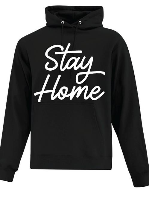 Stay Home Hoodie Unisex