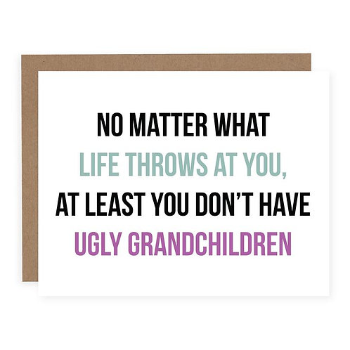 UGLY GRANDCHILDREN | CARD