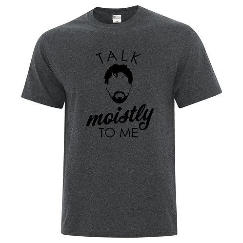 Talk Moistly to Me