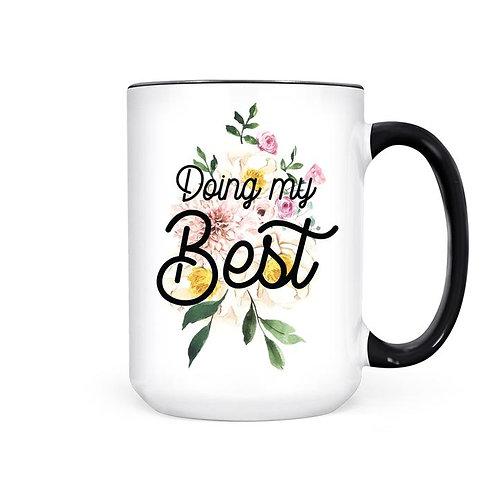 DOING MY BEST | MUG